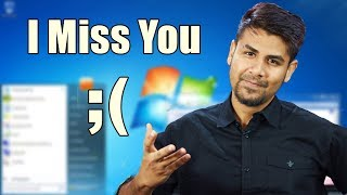 I Miss You ;(  Windows 7 Officially Dead !! | What's Next ? Tribute to this Amazing OS
