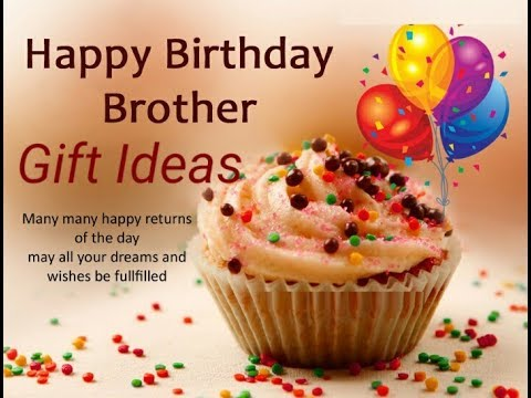 New Best Birthday Gift Ideas For Brother