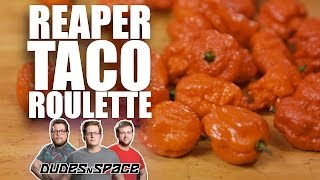 Carolina Reaper Taco Bell Roulette - World's Hottest Pepper - Dudes N Space