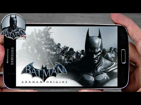 How To Download Batman Arkham Origins On Android