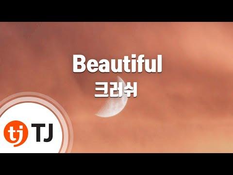 [TJ노래방 / 여자키] Beautiful - 크러쉬 / TJ Karaoke