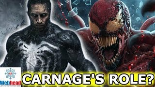 Carnage's Role In the Venom Movie REVEALED? Who Will Play Carnage? | Webhead