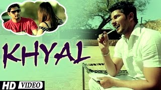 "Khyal ""Karry D"" Official Song ""New Punjabi Songs 2015 Latest This Week"""