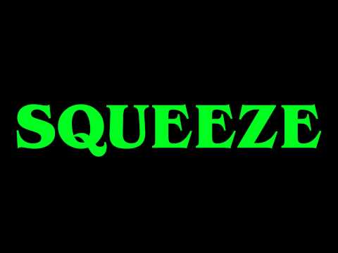 Squeeze,