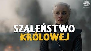 Game of Thrones | Szalona Królowa. Omówienie 5. odcinka (HBO)