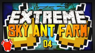 Extreme Sky Ant Farm - Ep. 4 - GOLDEN APPLES FOR DAYS!