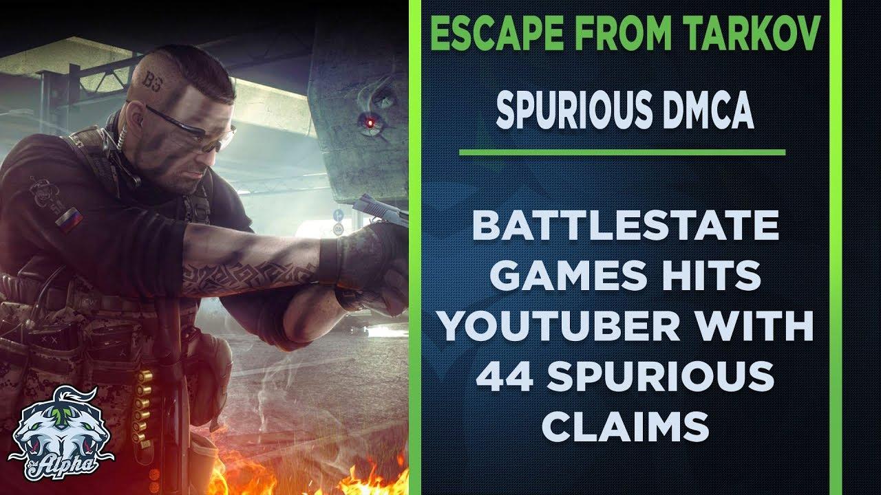 Escape from Tarkov Devs Filing False DMCA Claims Against