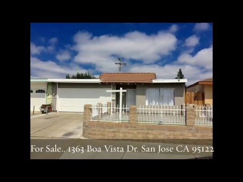 For Sale… 1363 Boa Vista Dr. San Jose CA 95122