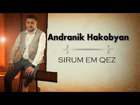 Andranik Hakobyan - Sirum em Qez (2021)
