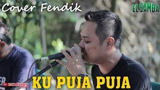 Download Lagu KU PUJA PUJA -IPANK-COVER FENDIK||Versi DUTCOM BDS mp3