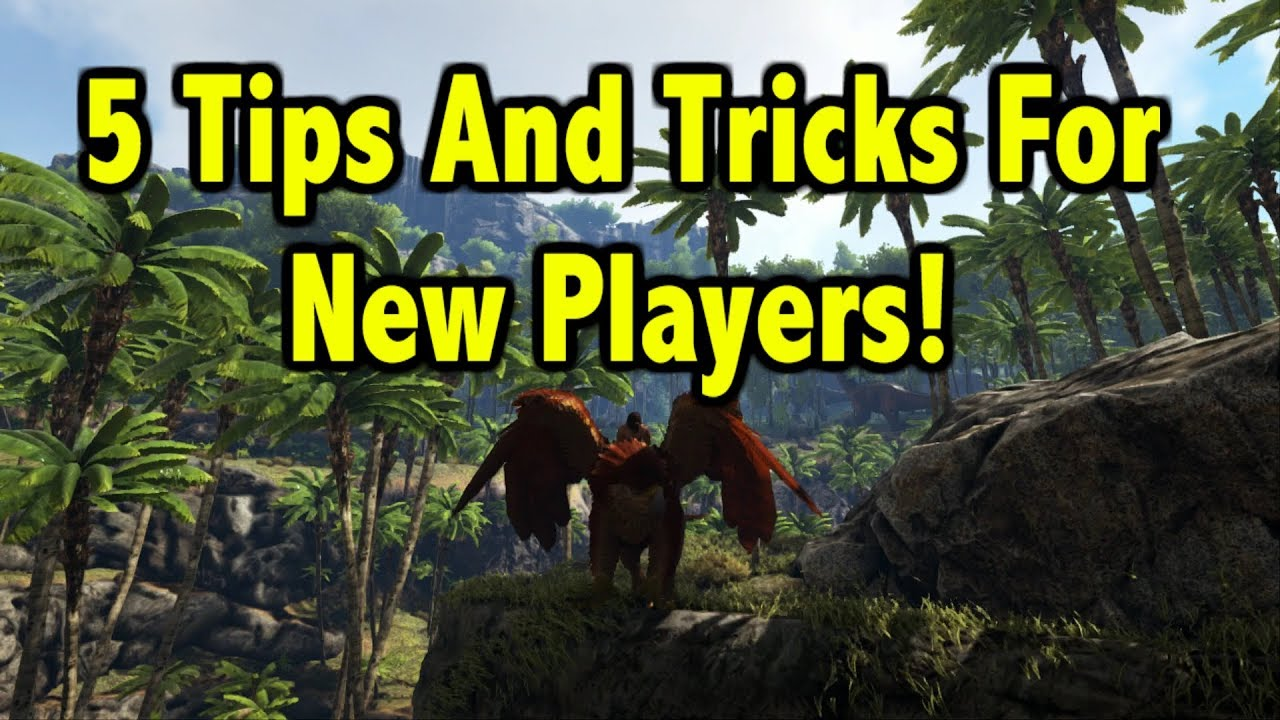 Ark Survival Evolved! - 5 Tips And Tricks For All Players!!