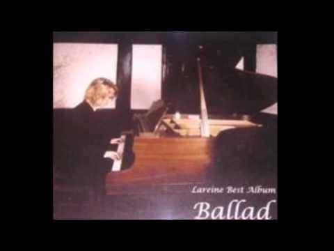 Lareine Best Album Ballad (Full)