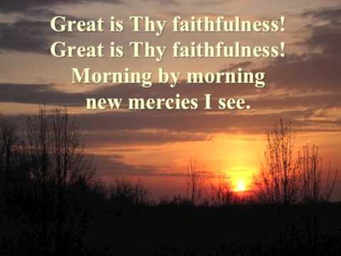 Quot Great Is Thy Faithfulness Quot Lincoln Brewster Nancy