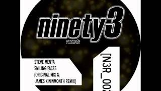Steve Menta - Smiling Faces (James Kininmonth Remix)