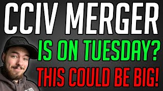 <b>CCIV STOCK</b> MERGER COULD HAPPEN ON TUESDAY?! CCIV ...