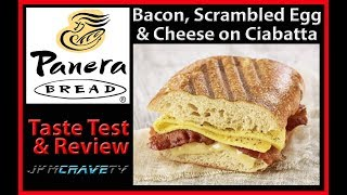 Panera Bread | Bacon, Scrambled Egg & Cheese on Ciabatta | Taste Test & Review | JKMCraveTV