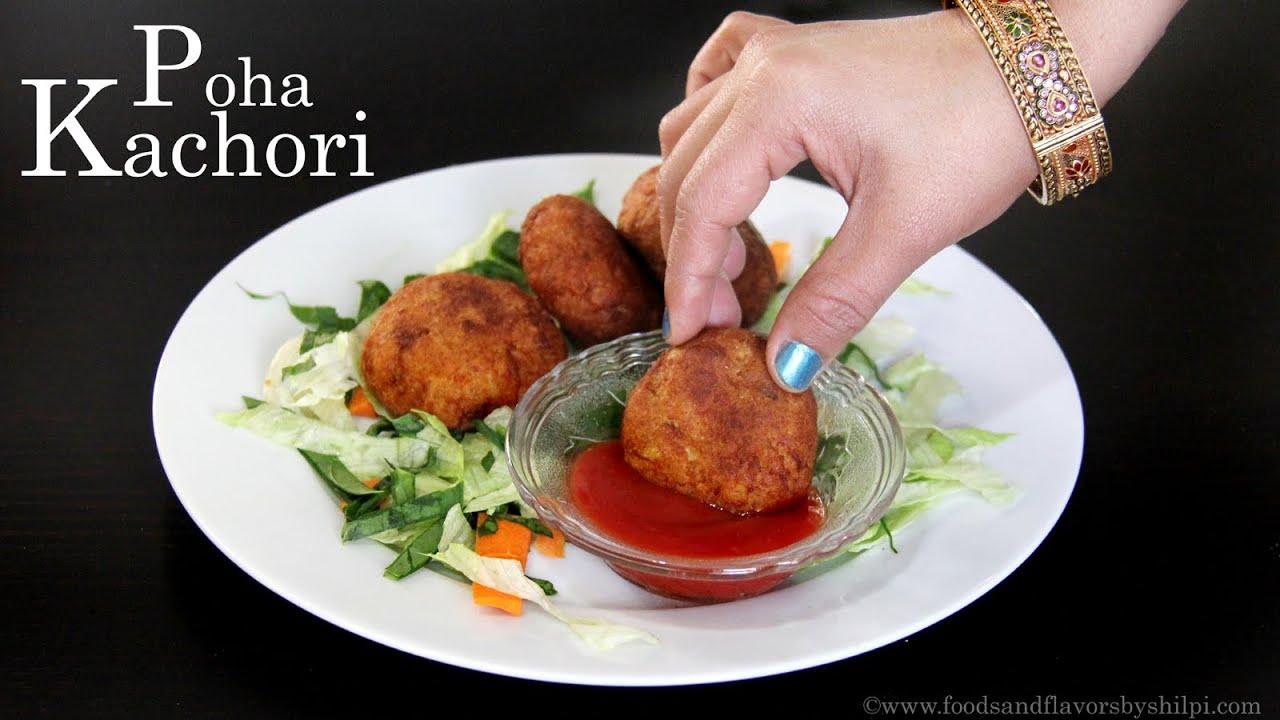 Poha kachori recipe quick indian evening snacks or easy starter poha kachori recipe quick indian evening snacks or easy starter recipes by shilpi youtube forumfinder Images