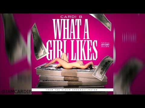 What A Girl Likes - Cardi B (Single)