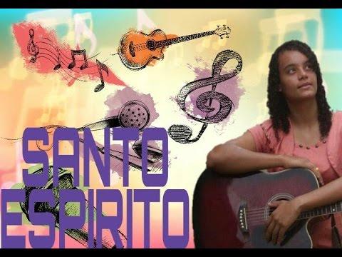 Santo Espírito Holy Spirit Laura Souguellis   Grazielle Cristina .