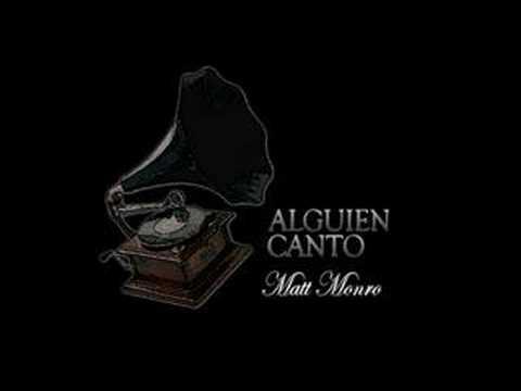 Matt Monro's Alguien Canto (The Music Played)