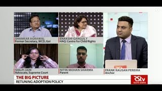 The Big Picture - Retuning Adoption Policy