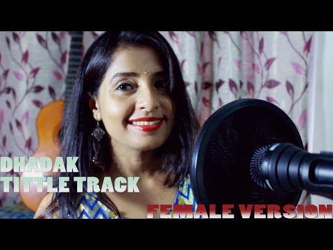 #Dhadak|Title track|Ishaan &Jhanvi| Ajay - Atul|Female cover Version|Piano Cover |Ft Anin