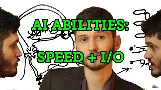 What can AGI do? I/O and Speed