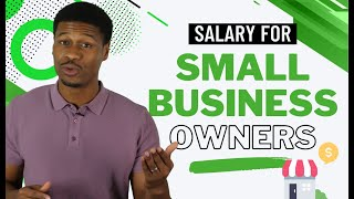 Salary for Small Business Owners: How to Pay Yourself & Which Method (Owner's Draw vs. Salary)?