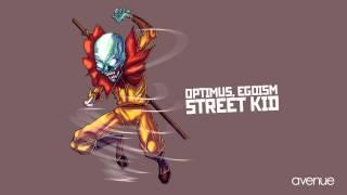 Optimus, Egoism - Street Kid