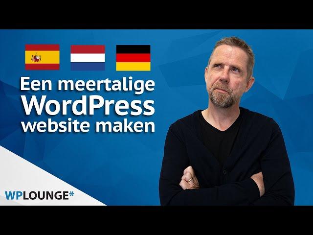 Een meertalige WordPress website maken | 3 opties