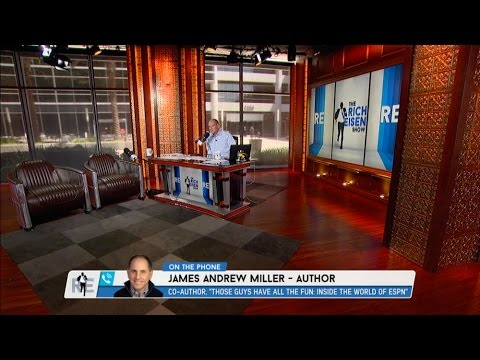 Author James Andrew Miller Dials in to The Rich Eisen Show to Talk ESPN's Uncertain Future - 5/15/17