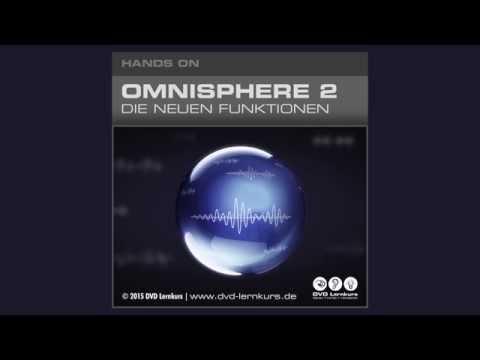 Omnisphere 2 Lernkurs - Einleitung