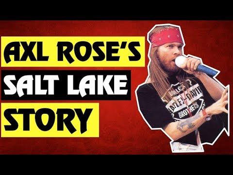 Guns N' Roses:  Axl Rose's Salt Lake City Utah Story!