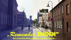 Remember Emden - Teil 1
