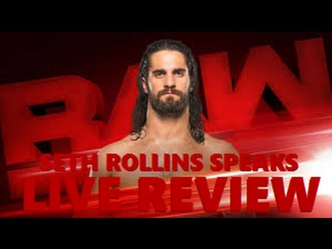 "WWE RAW Live Review 2-27-17 ""Seth Rollins speaks, Reigns/Strowman contract signing, Owens/Goldberg"""