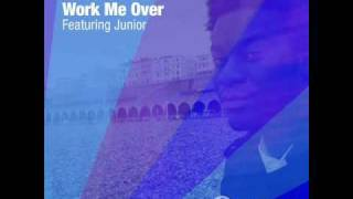 John Oudo - Work Me Over - Ft Junior - Main Vocal Mix.wmv