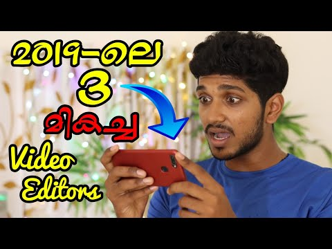 TOP 3 VIDEO EDITING APPLICATIONS ON ANDROID 2019   IN MALAYALAM