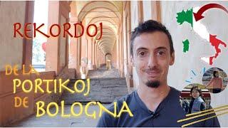 Rekordoj de la portikoj de Bologna