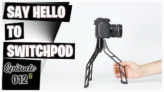 Say Hello to Switchpod || The Ultimate Tripod For Vloggers and Youtubers