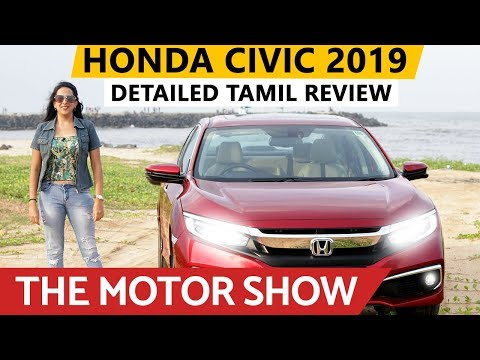 Honda Civic 2019 Detailed Tamil Review | The Motor Show - Season 01| Episode 01