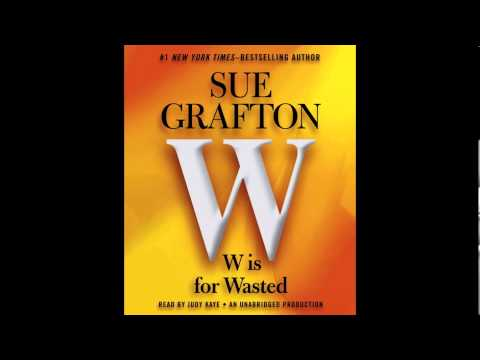 W Is For Wasted By Sue Grafton - Audiobook Excerpt