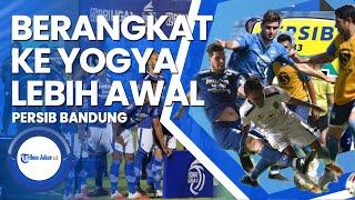 Berita Persib Bandung: Berangkat Ke Yogya Lebih Cepat Karena Ini, Daftar 24 Pemain Yang Dibawa