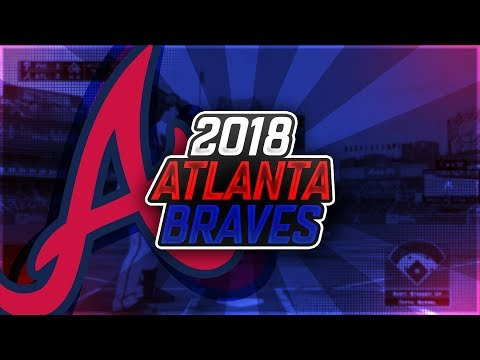 2018 ATLANTA BRAVES! PROJECTED ROSTER MLB THE SHOW 17 DIAMOND DYNASTY!