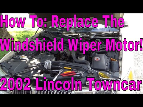 How To: Replace Wiper Motor! 2002 Lincoln Town Car