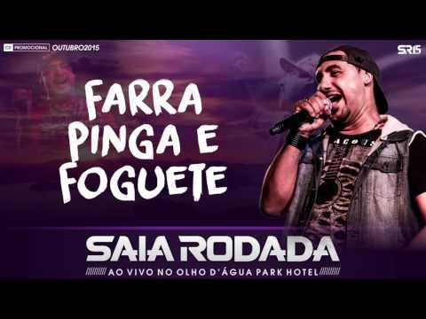 Saia Rodada - Farra, Pinga E Foguete (CD Promocional De Outubro)