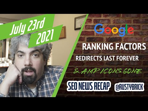 Google Shows Ranking Factors, Core Updates Impact PAAs, Redirected Signals Forever & AMP Icons Gone - YouTube