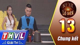 THVL | Kỳ tài lộ diện - Tập 13[3]: Hãy tin vào ảo giác - Nguyễn Việt Duy