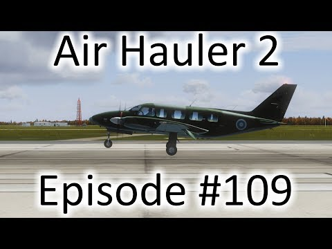 FSX | Air Hauler 2 Ep. #109 - Getting the Materials Together | PA-31-350