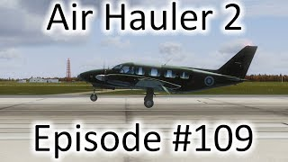 FSX   Air Hauler 2 Ep. #109 - Getting the Materials Together   PA-31-350