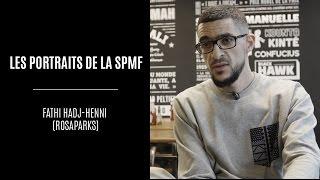 Les Portraits de la SPMF #2 @ Fathi Hadj-Henni (Rosaparks)
